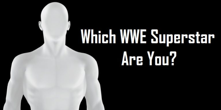Which WWE Superstar Are You 2018