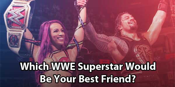 Which Wrestler Would Be Your WWE Best Friend?